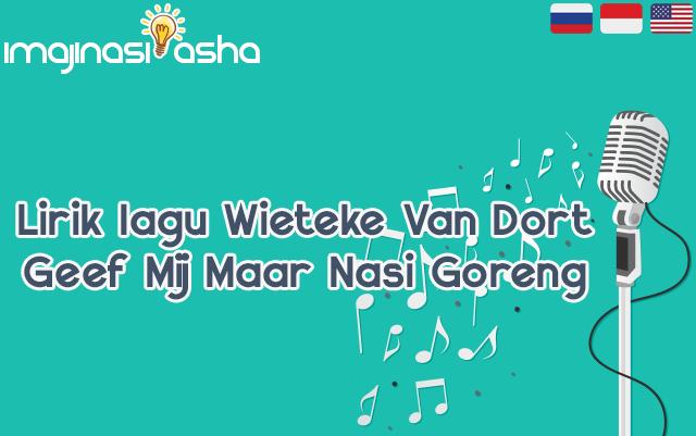 Lirik lagu Wieteke Van Dort