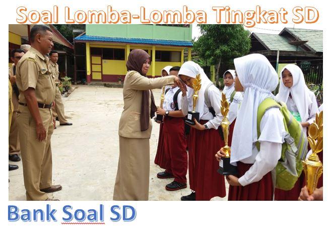 Soal Lomba Osn Sd Terbaru Bank Soal Sd