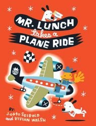 Mr. Lunch Takes a Plane Ride book