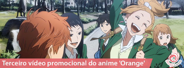3º Trailer do anime Orange