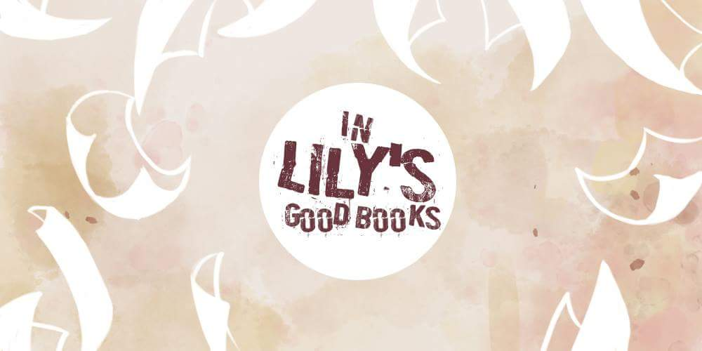 In Lily's good books