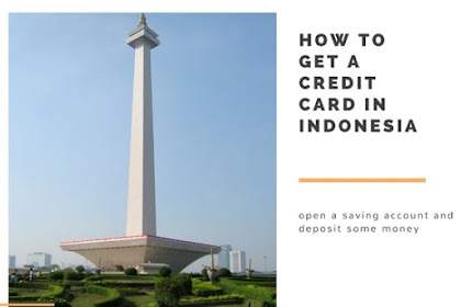 How to get a Credit Card in Indonesia For Foreigners