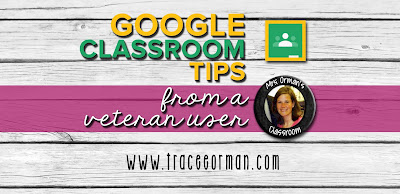 Google Classroom™ tips from www.traceeorman.com