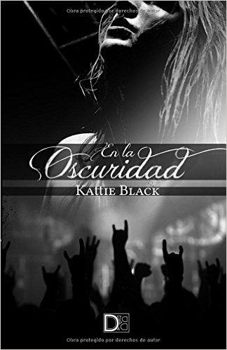 En la oscuridad – Kattie Black