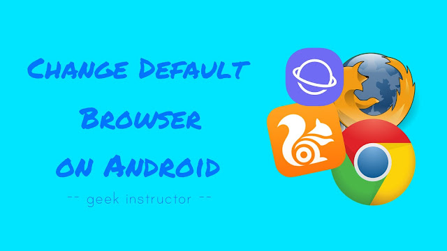 Change default browser on Android