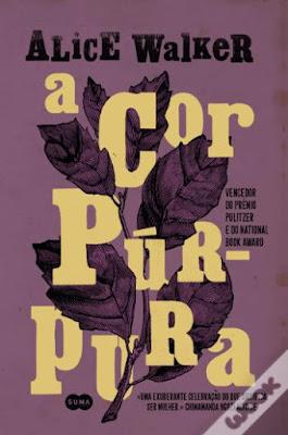 Livros para ler no Dia da Mulher (e não só) - A Cor Púrpura, de Alice Walker