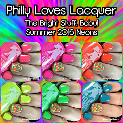 Philly Loves Lacquer - The Bright Stuff, Baby! Collection [Summer 2016]