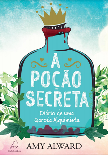 A Poção Secreta - Amy Alward