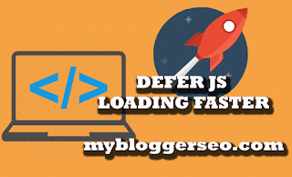 defer-java-script-faster-loading-blogger