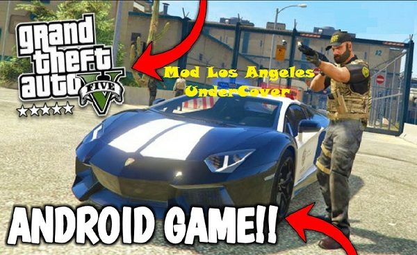 Download GTA 5 Mod Los Angeles UnderCover APK OBB Game