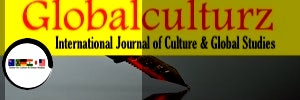 Globalculturz-International Journal of Culture & Global Studies