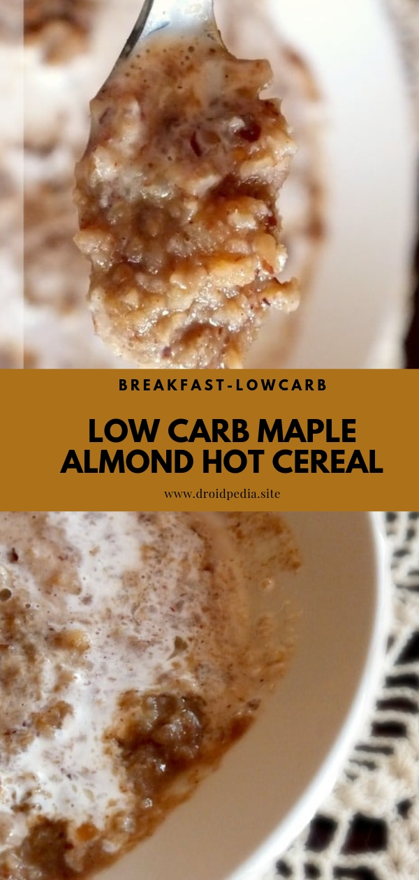 Low Carb Maple Almond Hot Cereal #breakfast #comfortfood #lowcarb