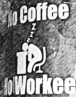 No Coffee No Workee Funny Mug