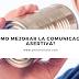 ¿Cómo mejorar la comunicación asertiva?