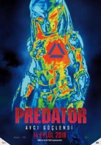 Predator: Avcı Güçlendi - The Predator Türkçe Dublaj ve Altyazı Hızlı İndir