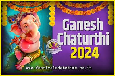 2024 Ganesh Chaturthi Pooja Date and Time, 2024 Ganesh Chaturthi Calendar