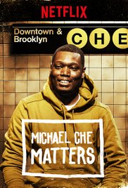 Watch Michael Che Matters Online Free 2016 Putlocker