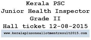 Download KPSC Junior Health Inspector Grade II Hall ticket 12-08-2015