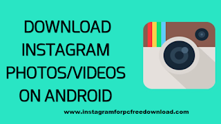 Instagram Download For Android