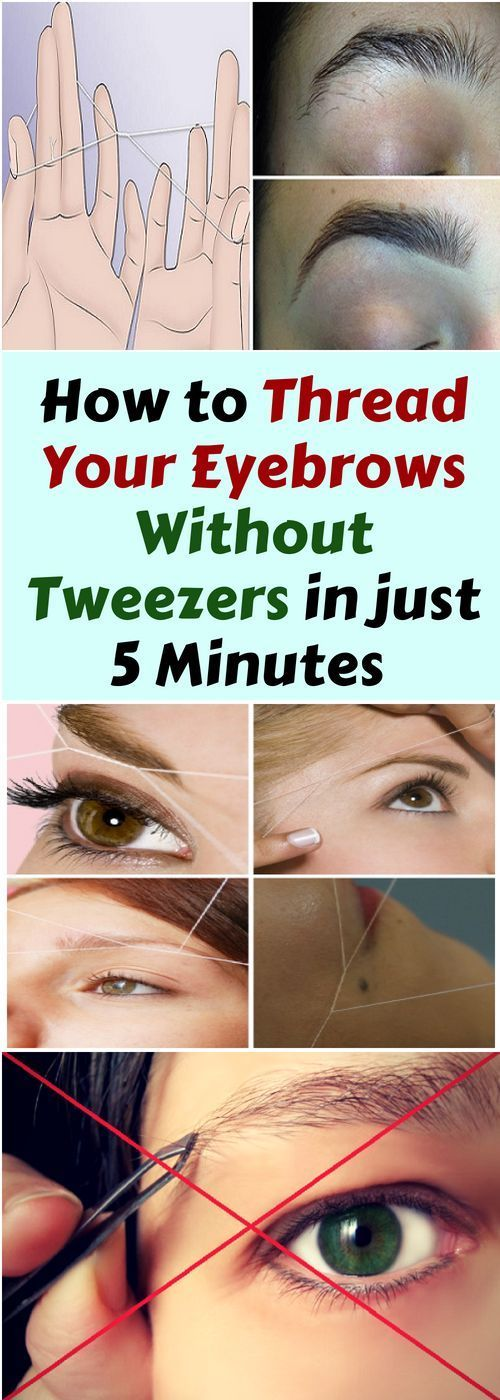 How To Thread Your Eyebrows Without Tweezers In 5 Minutes ...