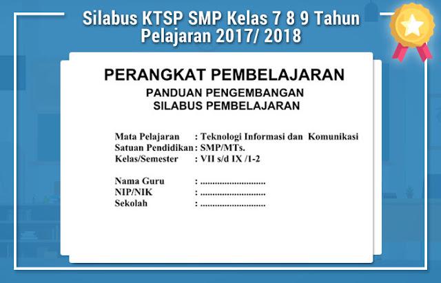 Silabus KTSP SMP Kelas 7 8 9 Tahun Pelajaran 2017/ 2018