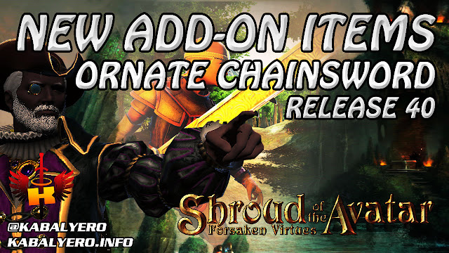 New Add-On Store Items, Ornate Chainsword, Release 40 💰 Shroud Of The Avatar