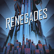 Renegades [Renegades #1] - Marrissa Meyer