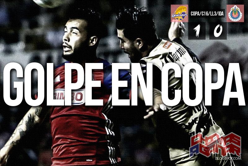 CS y D Dorados de Sinaloa 1-0 CD Guadalajara - Copa MX - Clausura 2016 - Llave 3 - Ida.