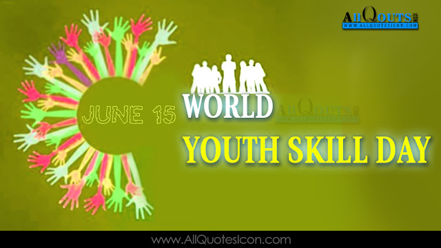 Telugu-World-Youth-Skill-Day-Images-and-Nice-Telugu-World-Youth-Skill-Day-Life-Quotations-with-Nice-Pictures-Awesome-Telugu-Quotes-Motivational-Messages-free