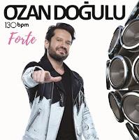 Ozan Doğulu 130 Bpm Forte 2017 Albümü Dinle