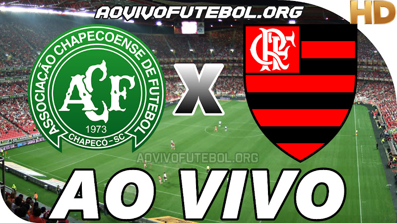Chapecoense x Flamengo Ao Vivo Hoje em HD
