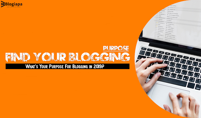 Purpose for Blogging in 2019
