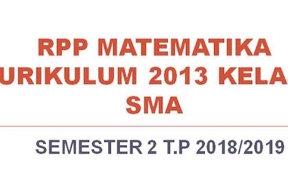 RPP Matematika Kurikulum 2013 Kelas X SMA Semester 2 T.P 2018/2019