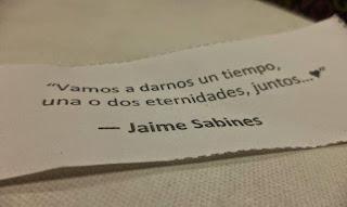 """""""Vamos a darnos un tiempo, una o dos eternidades juntos."""" Jaime Sanbines"""