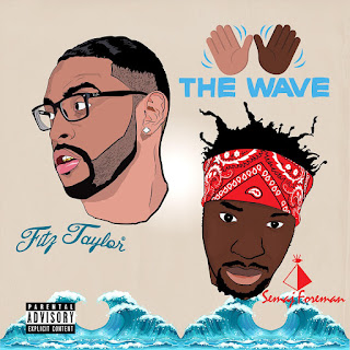 New Music: Fitz Taylor And Semaj Foreman – The Wave