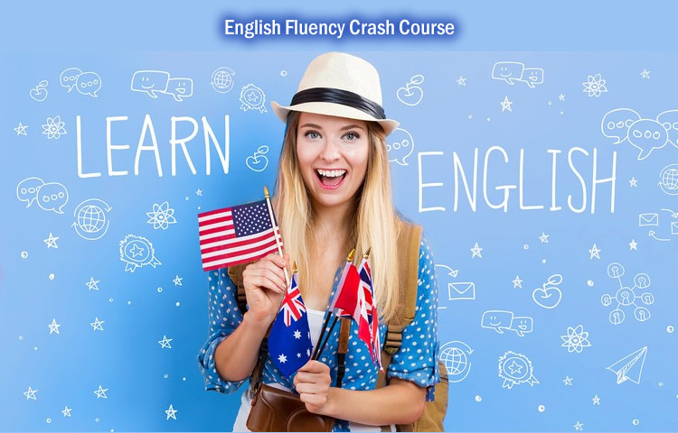 English Fluency Crash Course