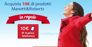 Logo Manetti&Roberts ti ricarica il telefono di 10 euro