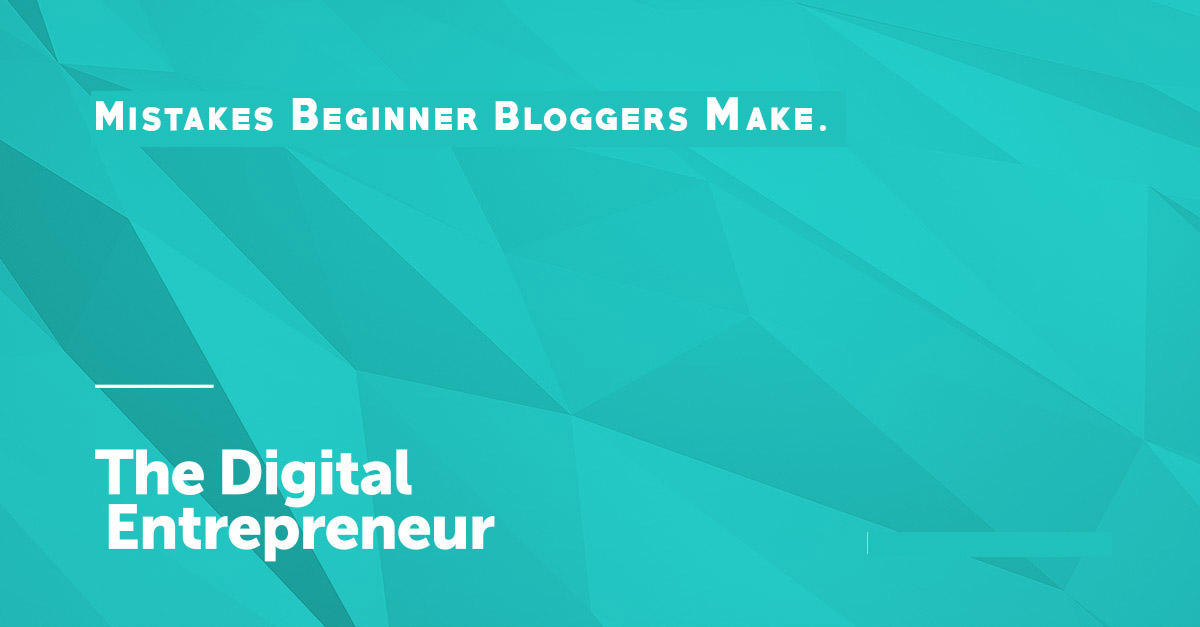 Most Blogging mistakes Beginner bloggers make