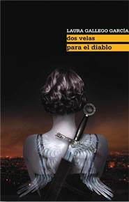 Dos velas para el diablo, Laura Gallego