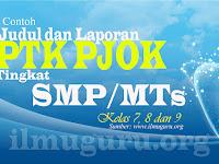 Free Download Judul dan Laporan PTK PJOK SMP/MTs Kelas 7,8 dan 9