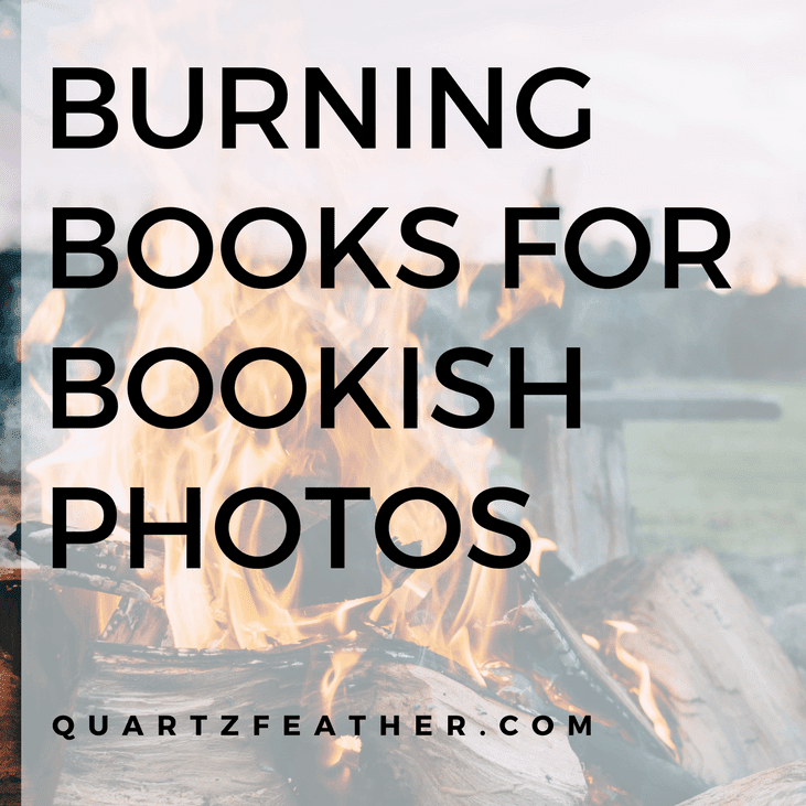 Burning Books for Bookish Photos