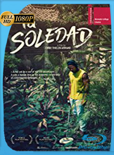 La Soledad (2016) HD [1080p] Latino [GoogleDrive] SilvestreHD