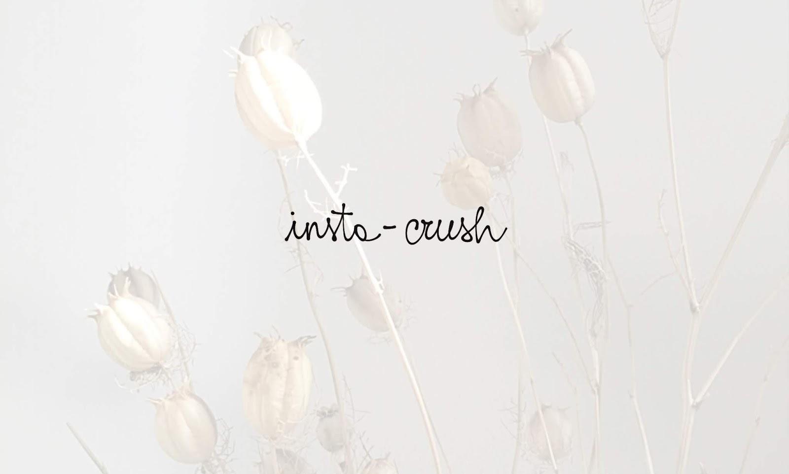 Insta-crush #2