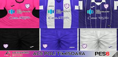 PES 6 Kits ACS Poli Timisoara Season 2017/2018 by Alessandro Edition