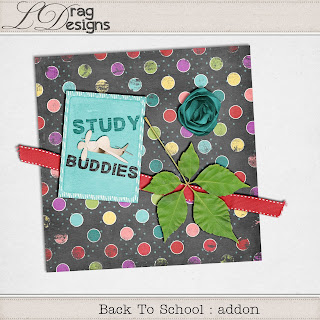 Creative Team for LDrag Designs -    Back To School: The Collection and Coordinating Freebie
