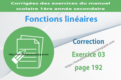 Correction - Exercice 03 page 192 - Fonctions linéaires