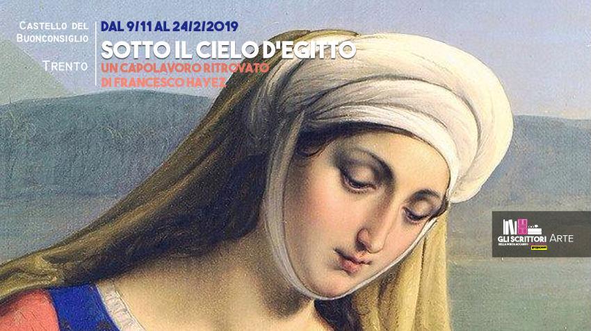 Un capolavoro ritrovato di Francesco Hayez in mostra a Trento