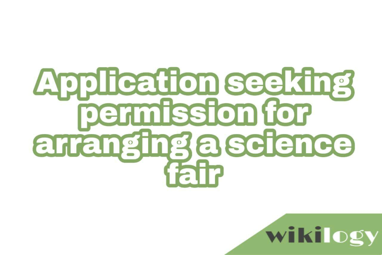 Application seeking permission for arranging a science fair