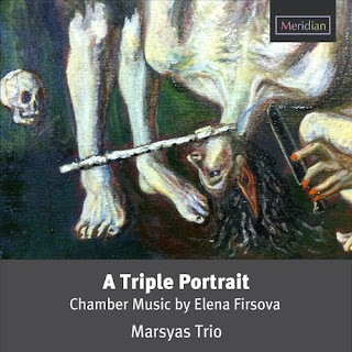 Elena Firsova - A Triple Portrait - Marsyas Trio