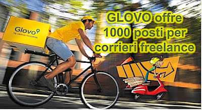 Glovo assume in Italia 1000 corrieri freelance (scrivere che passione e se la tua passione è scrivere, scrivi)